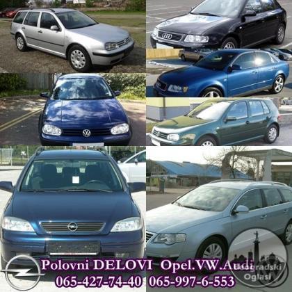 Polovni Delovi za Opelova,Audi i VW vozila
