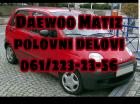 Polovni delovi za Daewoo Matiz 98-01 povoljno