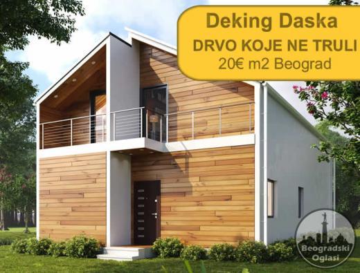 Najbolja ponuda! Deking Daska 20€ m2 Akcija!