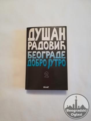 Beograde dobro jutro 2 – Dušan Radović